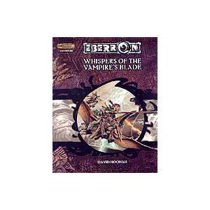 Eberron: WHISPERS OF THE VAMPIRES BLADE