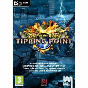 FATE OF THE WORLD : TIPPING POINT (PC)